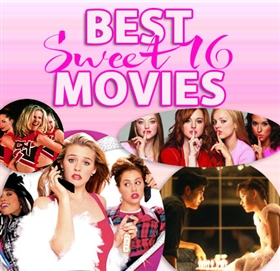 Sweet 16 Movie Ideas