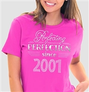 Perfecting Perfection Since 2001 Tee | Sweet 16 Shirts