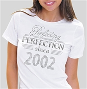 Perfecting Perfection Since 2002 Tee | Sweet 16 Shirts