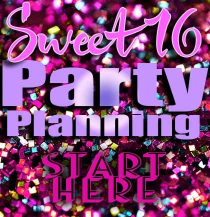 Plan The Ultimate Sweet 16 Party Sweet 16 Party Store