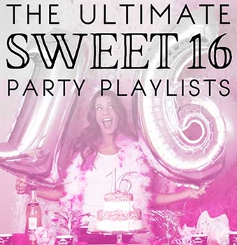 Sweet 16 Party Playlist