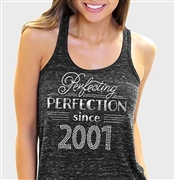 Perfecting Perfection Since 2001 Flowy Racerback Tank Top | Sweet 16 Shirts