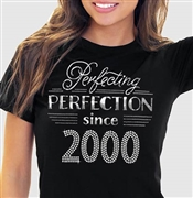 Perfecting Perfection Since 2000 Tee | Sweet 16 Shirts